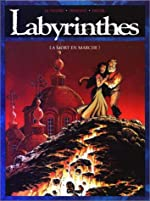 LABYRINTHES TOME 2 - LA MORT EN MARCHE ! de Serge Le Tendre