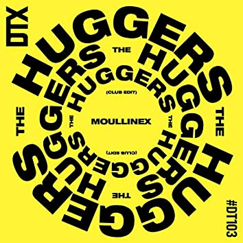 The Huggers (Club Edit)