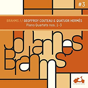 Brahms: 3 Quartets for Piano and Strings