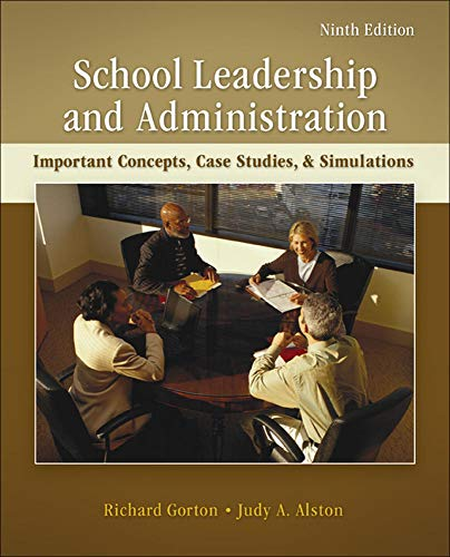 School Leadership And Administration Important Concepts Case Studies And Simulations B B Education