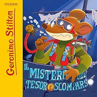 Il mistero del tesoro scomparso                   Autor:                                                                                                                                 Geronimo Stilton                               Sprecher:                                                                                                                                 Geronimo Stilton                      Spieldauer: 41 Min.     Noch nicht bewertet     Gesamt 0,0