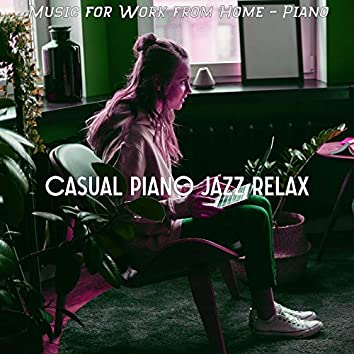 Music for Work from Home - Piano