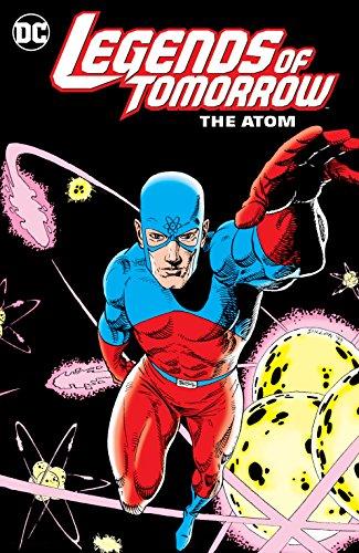 Legends of Tomorrow: The Atom (English Edition)