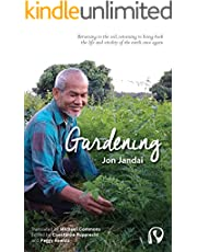 Gardening: Returning to the soil, returning to bring back the life and vitality of the earth once again