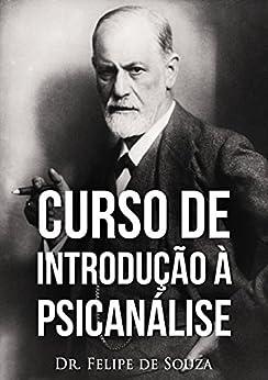 Curso de Introdução à Psicanálise por [Felipe de Souza]