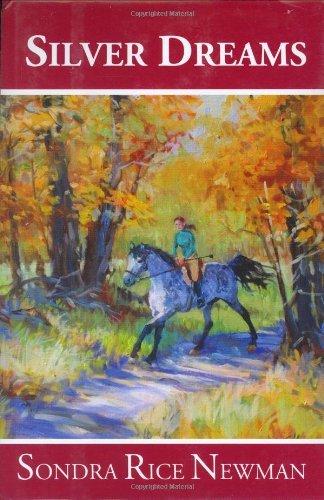 Silver Dreams by Sondra Rice Newman (2006-01-30)