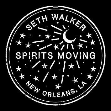 Spirits Moving