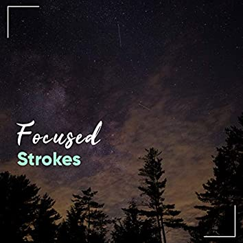 Focused Strokes, Vol. 3