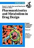Pharmacokinetics and Metabolism in Drug Design (Methods and Principles in Medicinal Chemistry)