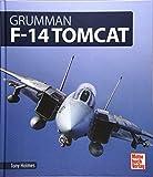 Grumman F-14 Tomcat - Tony Holmes