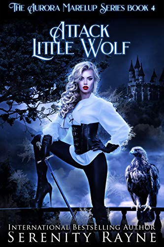 Attack Little Wolf: The Aurora Marelup Series (English Edition)