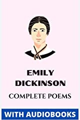 Emily Dickinson: Complete Poems (Illustrated) Kindle Edition