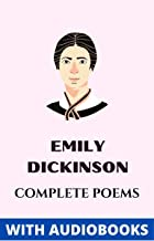 Emily Dickinson: Complete Poems (Illustrated)