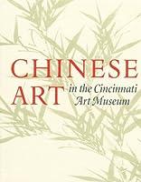 Chinese Art in the Cincinnati Art Museum
