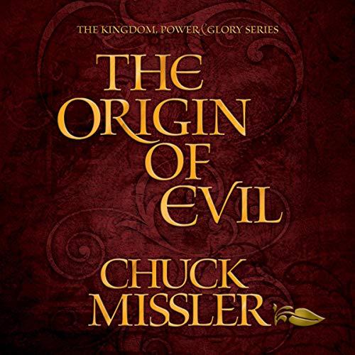 The Origin of Evil Audiobook By Chuck Missler cover art