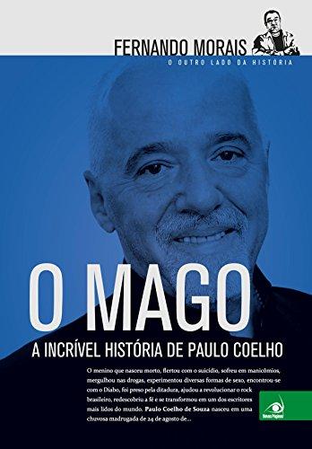 O Mago: A incrível história de Paulo Coelho (Portuguese Edition)