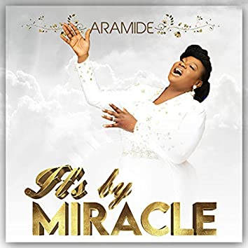 It's By Miracle