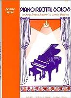 WP64 ピアノ リサイタルソロ プリマー (英語版) (The Bastien Piano Library)