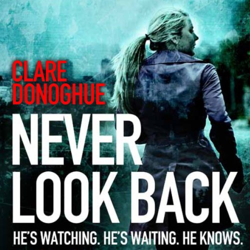 Never Look Back audiobook cover art