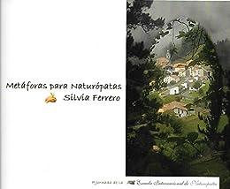 Metáforas para Naturópatas de [Silvia Ferrero]