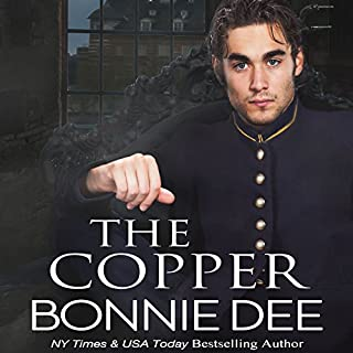 The Copper                   By:                                                                                                                                 Bonnie Dee                               Narrated by:                                                                                                                                 Ruairi Carter                      Length: 7 hrs and 14 mins     2 ratings     Overall 3.5