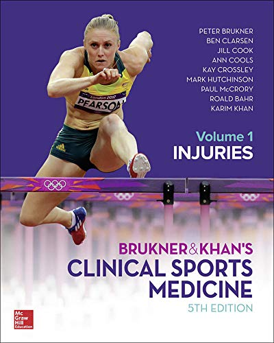 Compare Textbook Prices for BRUKNER & KHAN'S CLINICAL SPORTS MEDICINE: INJURIES, VOL. 1 5 Edition ISBN 9781743761380 by Brukner, Peter,Clarsen, Ben,Cook, Jill,Cools, Ann,Crossley, Kay,Hutchinson, Mark,McCrory, Paul,Bahr, Roald,Khan, Karim