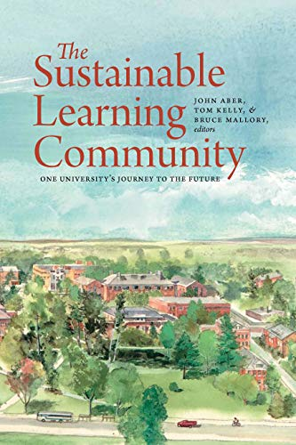 The Sustainable Learning Community: One University's Journey to the Future (UNH Non-Series Title)