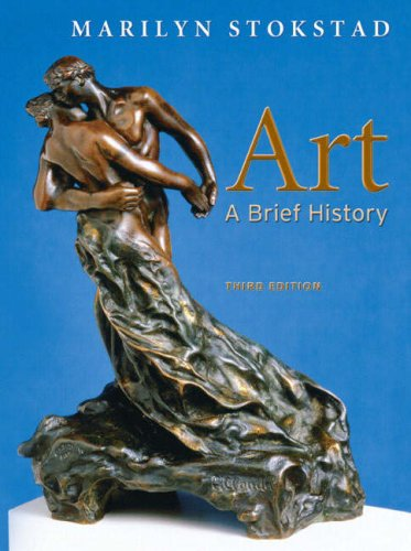 Art: A Brief History (3rd Edition)