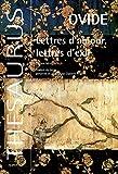 Lettres d'amour, lettres d'exil - Edition bilingue français-latin