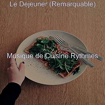 Le Dejeuner (Remarquable)