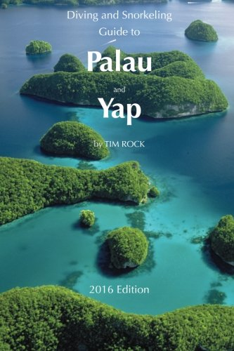 Palau and Yap Snorkeling and diving guide