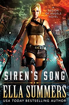 Siren's Song (Legion of Angels Book 3) by [Ella Summers]
