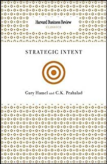 Strategic Intent (Harvard Business Review Classics) by Hamel