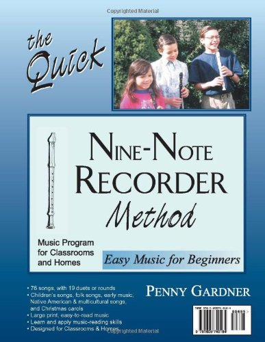 The Quick Nine-Note Recorder Method: Easy Music for Beginners