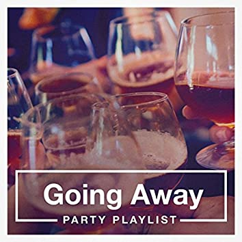 Going Away Party Playlist