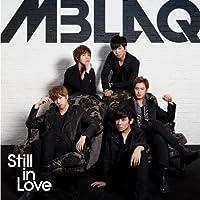 Still in Love by Mblaq (2013-05-03)