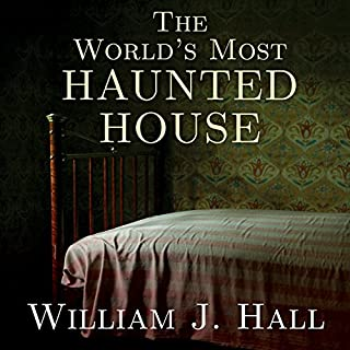 The World's Most Haunted House     The True Story of the Bridgeport Poltergeist on Lindley Street              By:                                                                                                                                 William J. Hall                               Narrated by:                                                                                                                                 Stephen R. Thorne                      Length: 5 hrs and 35 mins     136 ratings     Overall 4.0