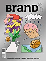 BranD No.51: Illustration for Tomorrow: A Research Report about Illustrators