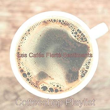 Les Cafés Fierté Sentiments