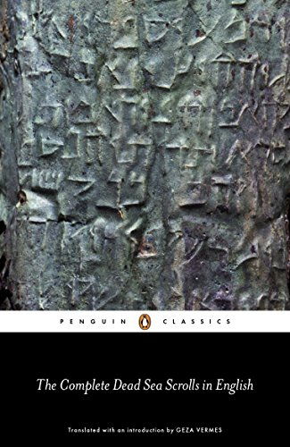 The Complete Dead Sea Scrolls in English (7th Edition): Seventh Edition (Penguin Classics)