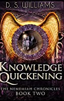 Knowledge Quickening