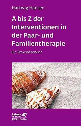 A bis Z der Interventionen in der Paar- und...