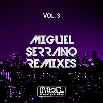 Miguel Serrano Remixes, Vol. 3