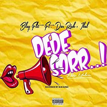 Dede Sorr (feat. Dar Rich & Ikal)