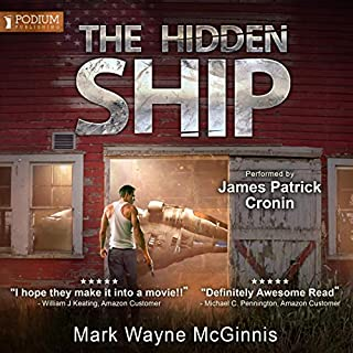 The Hidden Ship                   By:                                                                                                                                 Mark Wayne McGinnis                               Narrated by:                                                                                                                                 James Patrick Cronin                      Length: 8 hrs and 44 mins     61 ratings     Overall 4.6