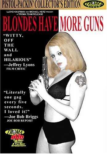 Blondes Have More Guns Michael Max 60% OFF by Max 55% OFF McGaharn