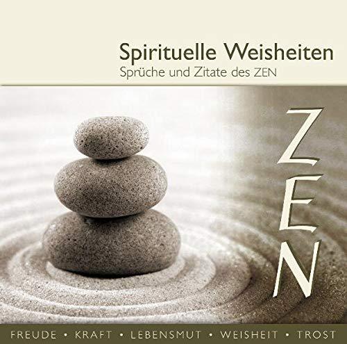 Spirituelle Weisheiten-Sprüche und Zitate des Zen