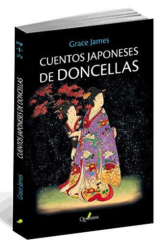 Cuentos Japoneses de Doncellas: 1 (Miniaturas Quaterni)