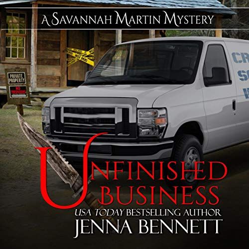 Unfinished Business: A Savannah Martin Mystery cover art