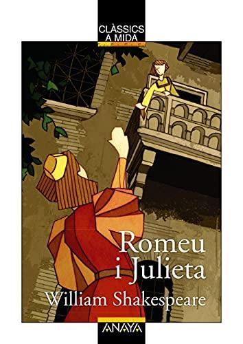 Romeu i Julieta: Edición en valenciano (CLÁSICOS - Clásicos a Medida (C. Valenciana))